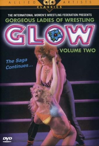 GLOW: The Gorgeous Ladies of Wrestling, Vol. II - The Saga Continues ...