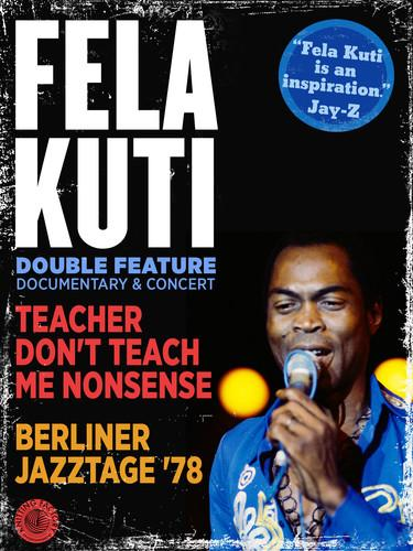 Fela Kuti: Teacher Don't Teach Me Nonsense/Berliner Jazztage '78