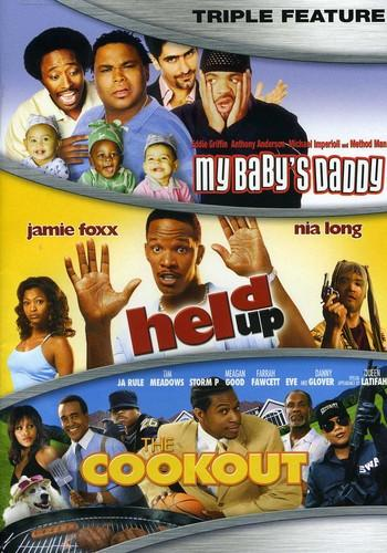 My Baby's Daddy/Held Up/The Cookout [3 Discs]