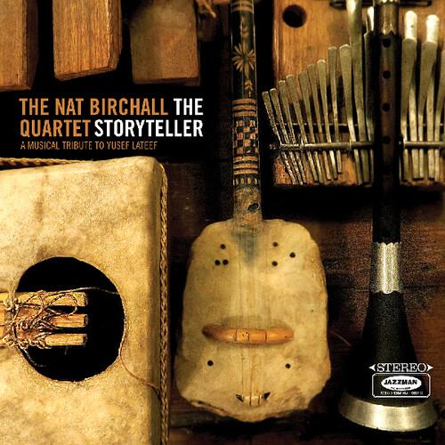 Nat Birchall - The Storyteller: A Musical Tribute to Yusef Lateef