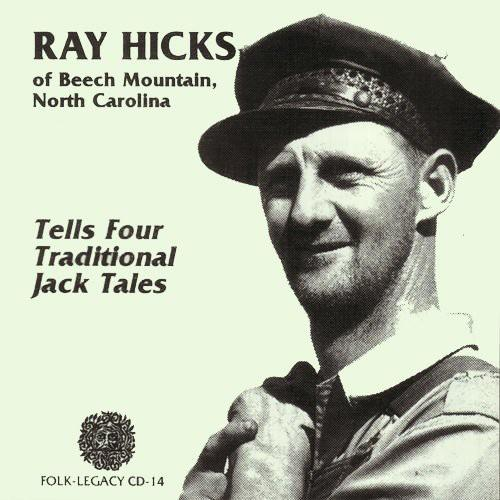 Ray Hicks - Tells Four Traditional Jack Tales