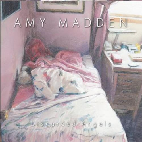 Amy Madden - Discarded Angels
