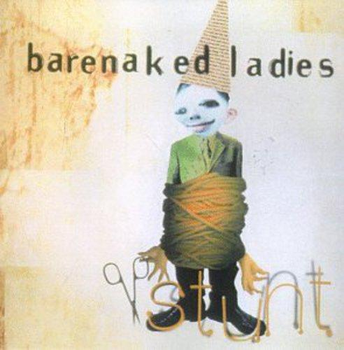 Barenaked Ladies - Stunt