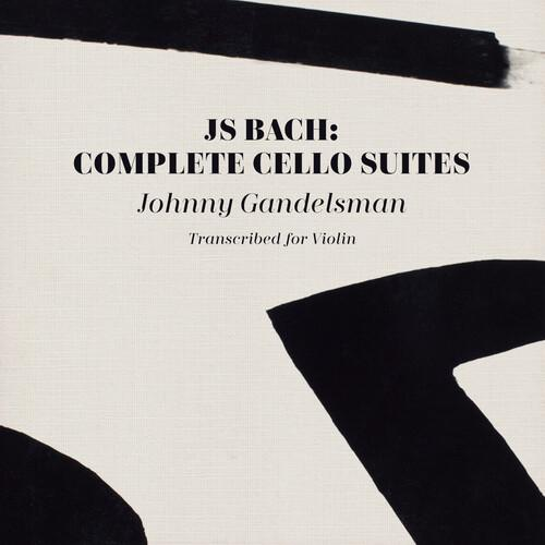 Johnny Gandelsman - J.s. Bach: Complete Cello Suites (Transcribed For Violin), , small