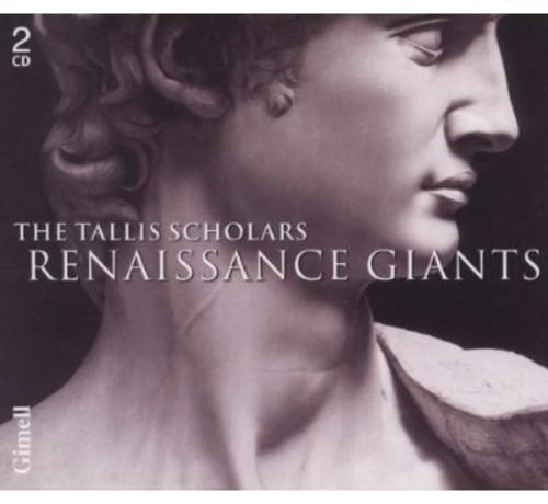 The Tallis Scholars - Renaissance Giants