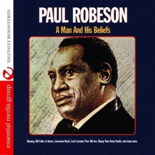 Paul Robeson - A Man and His Beliefs