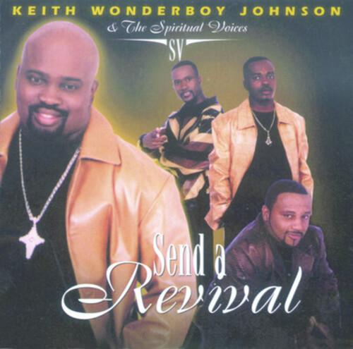 Keith Wonderboy Johnson - Send a Revival