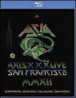 Asia: Axis XXX - Live San Francisco