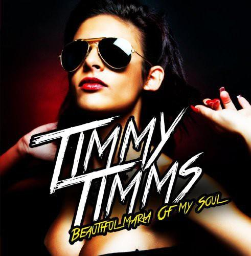 Timmy Timms - Beautiful Maria of My Soul