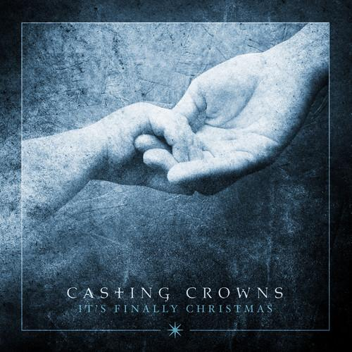 Casting Crowns - It's Finally Christmas