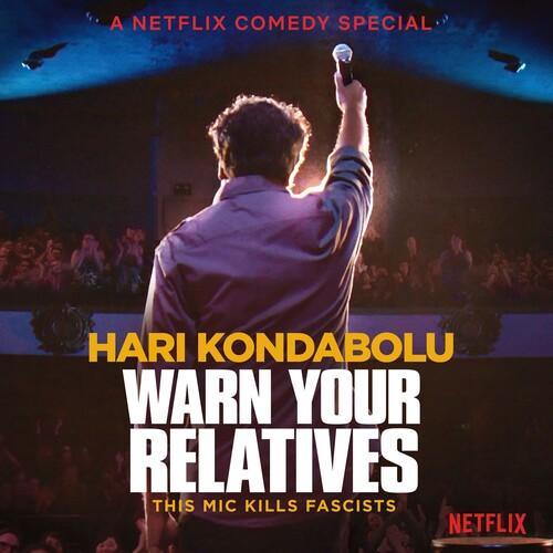 Hari Kondabolu - Warn Your Relatives