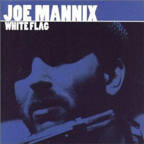 Joe Mannix - White Flag