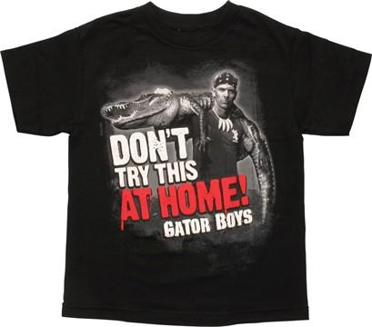 Gator Boys Don't Try This at Home Youth T-Shirt