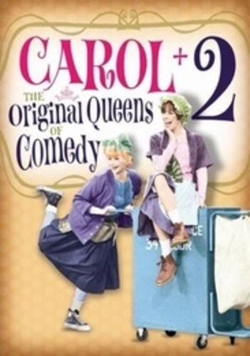 Carol + 2: The Original Queens of Comedy