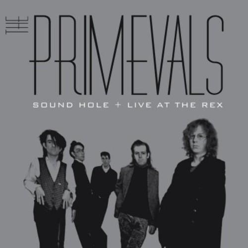 Primevals - Sound Hole + Live at the Rex