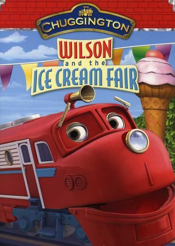 Chuggington: Wilson and the Ice Cream Fair