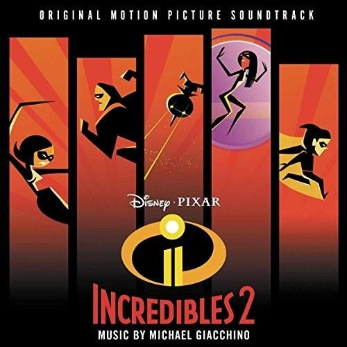 Michael Giacchino - Incredibles 2 [Original Motion Picture Soundtrack]