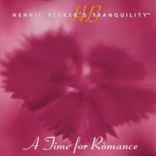 Hennie Bekker - Hennie Bekker's Tranquility - a Time for Romance
