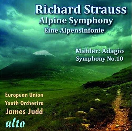 Strauss/ Mahler/ European Union Youth Orchestra - Eine Alpensinfonie / Adagio From Symphony No. 10