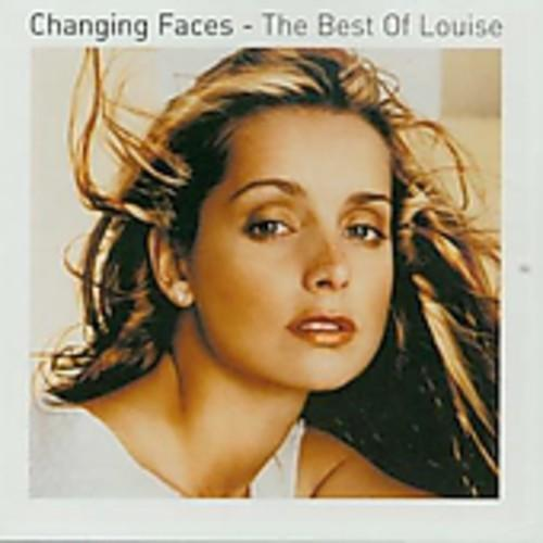 Louise - Changing Faces: Best of Louise