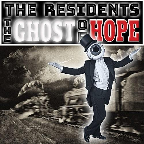 The Residents - Ghost Of Hope