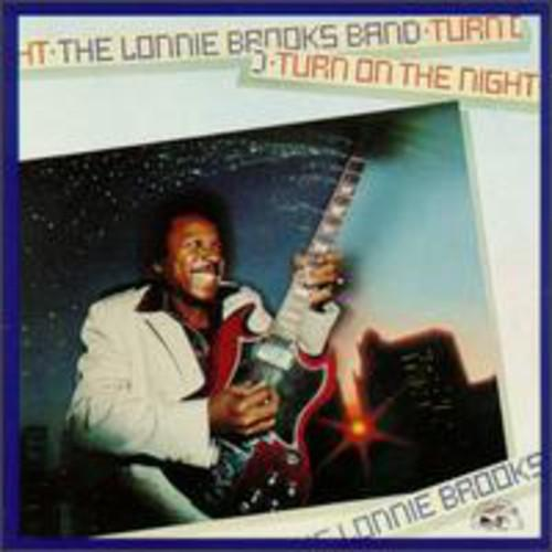 Lonnie Brooks - Turn on the Night