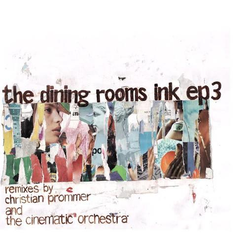The Dining Rooms - Ink 3-Fatale Remix