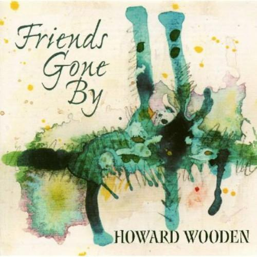 Howard Wooden - Firends Gone By, , small
