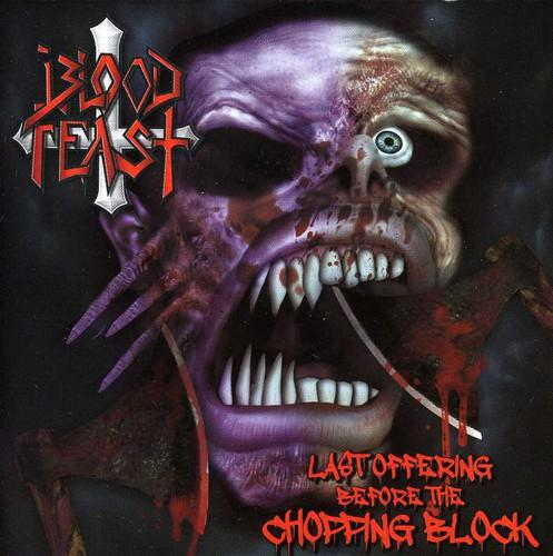 Blood Feast - Last Offering Before the Chopping Block