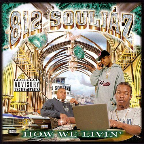 812 Souljah'z/How We L899