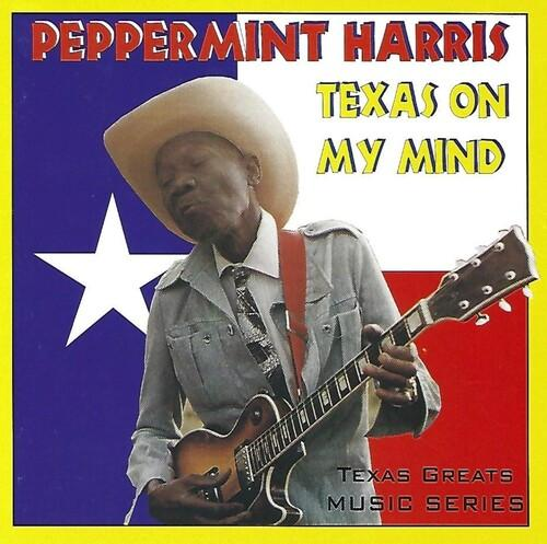 Peppermint Harris - Texas on My Mind