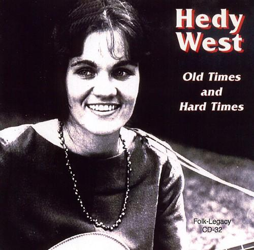 Hedy West - Old Times and Hard Times