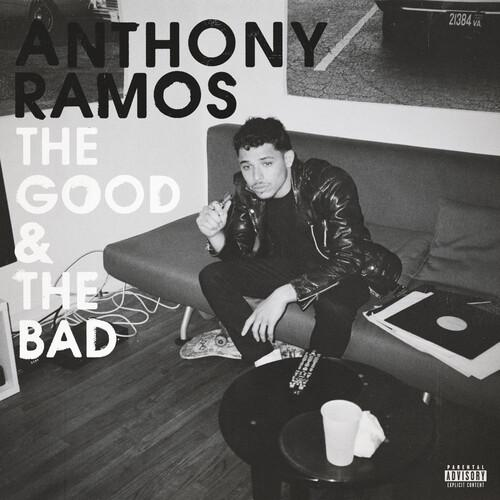 Anthony Ramos - The Good And The Bad