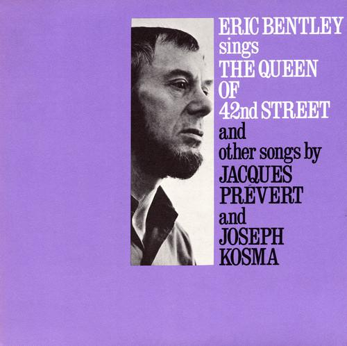 Eric Bentley - Sings the Queen of 42nd Street and Other Songs