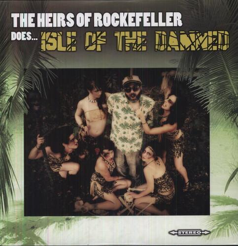 Heirs of Rockeller - Does Isle of the Damned